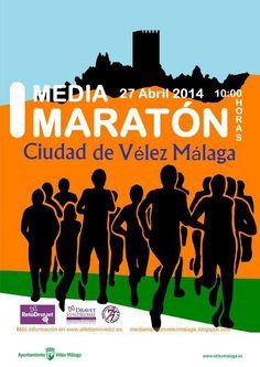 I Media Maratón de Vélez Málaga el domingo 27 de abril de 2014 en la que voy a participar.
