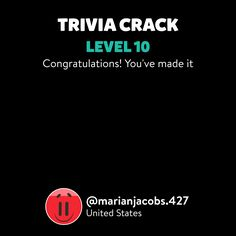 @marianjacobs.427 just leveled up to Lv. 10 on Trivia Crack!