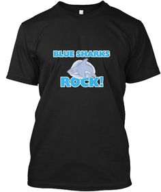 Blue Sharks Rock! Black T-Shirt Front - This is the perfect gift for someone who loves Blue Shark. Thank you for visiting my page (Related terms: Love Blue Sharks,shark,blue,animals,Blue Shark,blue shark,underwater photography,Research,blue shark #Blue Shark, #Blue Sharkshirts...)