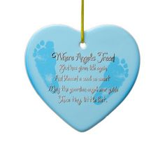Heart Shaped Baby Feet Birth Ornament_Blue. 'Where Angles Tread poem on front, birth info on back. #ornament #blue #birth #AngelsTread #MargaretNewcomb #baby Visit my Zazzle Store at: http://www.zazzle.com/serenitygardens?rf=238170457442240176