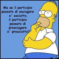 Ma se il participio passato | BESTI.it - immagini divertenti, foto, barzellette, video Funny Images, Funny Photos, Italian Humor, Savage Quotes, Happy Photos, Getting Bored, The Simpsons, Funny Cute, Vignettes