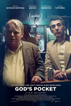 Based on a Pete Dexter novel, God's Pocket is a blue-collar drama set in a rough Philadelphia neighbourhood and Phillip Seymour Hoffmans last movie.