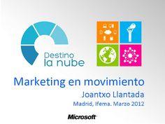 Destino la Nube de Microsoft. Marketing en movimiento. Ifema, Madrid. Marzo 2012