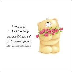 Happy Birthday Sweetheart   all-greatquotes.com Romantic Birthday Cards, Free Happy Birthday Cards, Love Birthday Cards, Romantic Cards, Happy Birthday Wishes, Birthday Wishes To Nephew, Daughter Birthday Cards, Husband Birthday, Sister Quotes