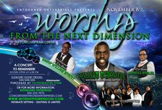 Worship From the Next Dimension Gospel Concert Gospel Concert, The Next, Worship, Events, Movie Posters, Film Poster, Popcorn Posters, Film Posters