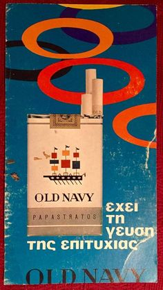 OLD NAVY, δεκαετία 60 Retro Ads, Vintage Ads, Vintage Posters, Old Advertisements, Advertising, Cigarette Box, Old Ads, Vintage Photography, Childhood Memories