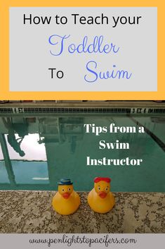 How to teach your toddler to swim, tips that I use in my swim lessons. #swim #toddler #safety
