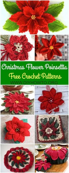 Collection of Crochet Poinsettia Christmas Flower Free Patterns: Poinsettia Christmas Star, Crochet Poinsettia Pot Holder, Hot Pad, Flower Bouquet, Square Scarf, Blanket