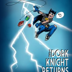 The Dork Knight Returns
