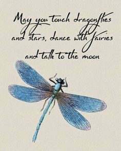 My wish for you Nini and Oma. Fly high with the dragonflies and fairies. Kiss the man on the moon for me. Love you and miss you both terribly xxx