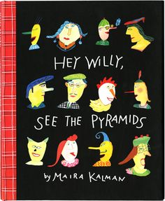 One of my favorite Maira Kalman books, and it's hard to pick a favorite since I love everything she does