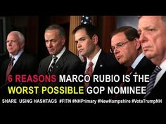 6 Reasons Marco Rubio is the WORST Possible GOP Nominee