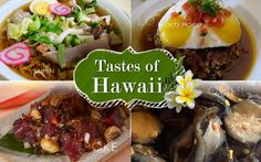 Tastes of Hawaii: 7 Traditional Hawaiian Recipes  See the full article here: http://www.rentalescapes.com/content/recreation/gastronomy/hawaiian-recipes