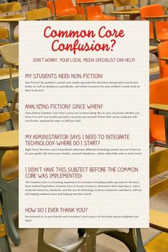 Common Core Confusion?  School librarians have been trained in many areas prior to CCSS--we can help you!