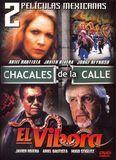 2 Peliculas Mexicanas: Chacales de La Calle/El Vibora [DVD]