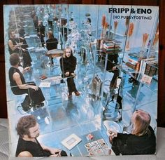Robert Fripp And Brian Eno No Pussyfooting on Import LP Robert Fripp & Brian Eno's timeless 1973 electronic music classic No Pussyfooting on vinyl for the first time in nearly 30 years. The album Cover Art, Lp Cover, Steve Reich, Lps, Portsmouth, Glam Rock, Cover Design, Roman Photo, Greatest Album Covers