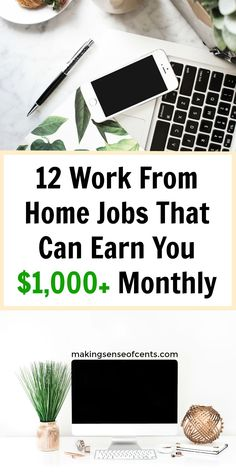 Do you want to learn how to earn money from home? Here are 12 work from home jobs that can earn you over $1,000 each month! #makingmoney #workathome #jobs