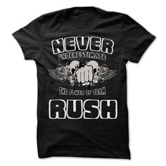 Never Underestimate The Power Of Team RUSH T-Shirts, Hoodies. ADD TO CART ==► Funny Tee Shirts