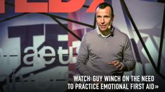 Why rejection hurts so much and what to do about it - guy winch emotional first aid TEDTalk
