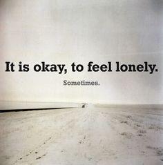 It Is Okay, Sometimes