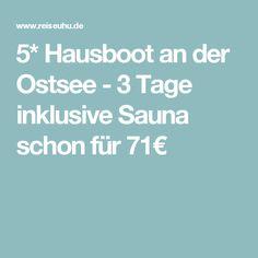 5* Hausboot an der Ostsee - 3 Tage inklusive Sauna schon für 71€
