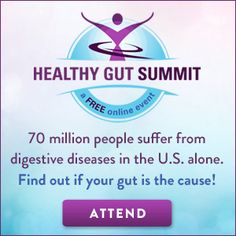 The Healthy Gut Summit - Your gut health is crucial for overall health.