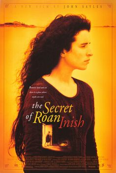 The Secret Of Roan Inish-will always be one of my favorite movies