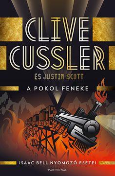 Clive Cussler: A pokol feneke