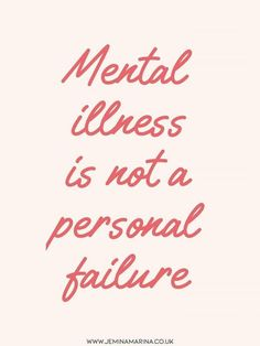 Mental illness is not a personal failure Inspirational motivational recovery positivity mental health mh quote kindness love survivor healing illness trichotillomania ocd anxiety depression ptsd help Teen Mental Health, Mental Health Journal, Mental Health Awareness Month, Mental Health Quotes, Mental Health Matters, Mental Health Problems, Metal Health, Types Of Stress, Mental Health Conditions