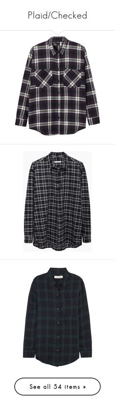 """Plaid/Checked"" by hiddlescat ❤ liked on Polyvore featuring Fall, plaid, autumn, shirt, check, tops, shirts, flannels, blouses and monki"