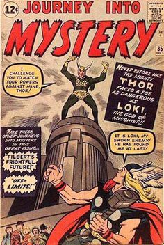 Journey into Mystery #85. Loki makes his first appearance.