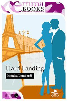Peccati di Penna: SEGNALAZIONE - Hard Landing (GD Team #4) di Monica...