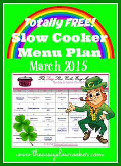 Spend more time doing fun things instead of in the kitchen planning your meals. Get this totally FREE Slow cooker menu plan for March 2015