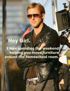 And I love watching you move furniture around the homeschool room