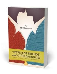 Book Review – We're Just Friends and Other Dating Lies by Chuck Milian