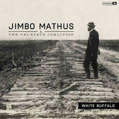 Jimbo Mathus & The Tri-State Coalition White Buffalo - vinyl LP