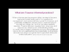 Moving Towards Trauma Informed Practices