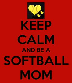 KEEP CALM AND BE A SOFTBALL MOM - KEEP CALM AND CARRY ON Image Generator - brought to you by the Ministry of Information