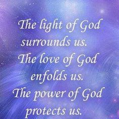 the light of God surrounds us..