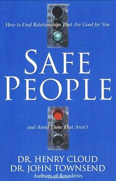 Safe People by Dr. Henry Cloud and Dr. John Townsend (for anyone that has to be in contact with other people...)