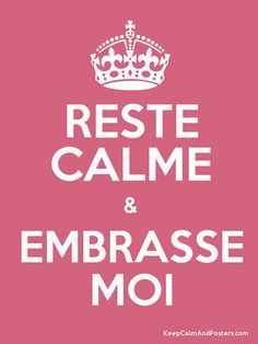 Keep Calm and EMBRASSE MOI Poster