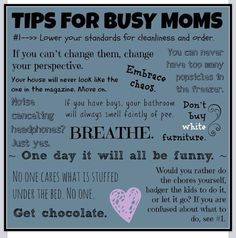 Busy mum tips -- a dose of reality with a dash of humour!!