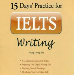 15 Days' Practice for IELTS Writing IELTS Academic Ebook Free Download