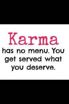 26 Best When Karma Strikes Images Quotes Quotes About Life Karma