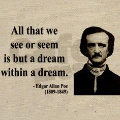 The mind can do anything... especially if it is Edgar Allan Poe's mind ;-)