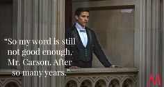 Downton Abbey Season 6 Episode 6 ..Robert James-Collier Carson, give the guy a break. Thomas' word about his intentions with Andy is even good with us, and we've seen more of his shenanigans than you have..