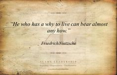 Afbeeldingsresultaat voor he who has a why to live can bear any how