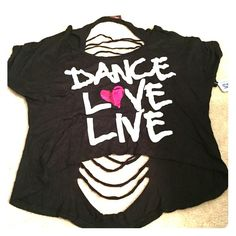 Cropped Top W/ Ripped Back 'Dance Love Live' NWT cropped novelty shirt with ripped back. Perfect for summer with jean shorts. Could even be a cover up top for the beach☀️. Tops