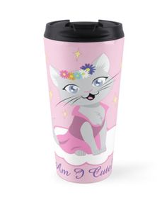 Am I Cute? Travel Mug #cats #pink #princess #cute #pets by thekohakudragon