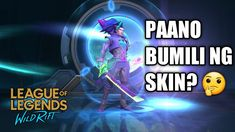 Paano Bumili ng Skin sa Wildrift Mobile Legends, Fb Page, League Of Legends, Darth Vader, Youtube, Tv, Grey, Gray, League Legends